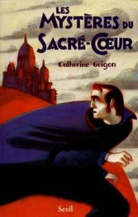 Les mystères du Sacré-Coeur. Volume 1, Les vignes de la République