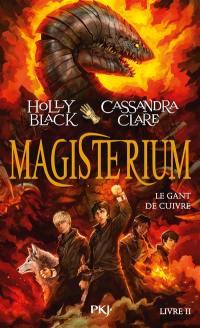 Magisterium. Volume 2, Le gant de cuivre