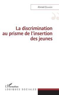 La discrimination au prisme de l'insertion des jeunes
