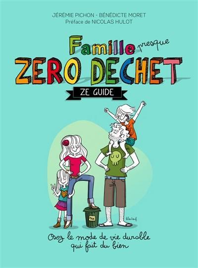 Famille presque zéro déchet : ze guide