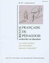 Revue française de pédagogie. n° 171, La mixité scolaire
