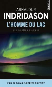 Une enquête du commissaire Erlendur Sveinsson, L'homme du lac