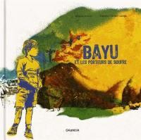 Bayu et les porteurs de soufre
