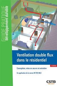 Ventilation double flux dans le résidentiel