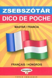 Dico de poche hongrois-français & français-hongrois = Magyar-francia francia-magyar zsebszotar