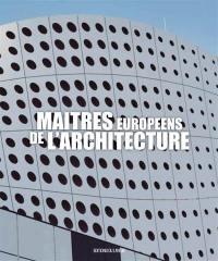 Maîtres européens de l'architecture
