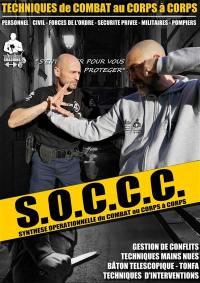 SOCCC, synthèse opérationnelle du combat au corps à corps