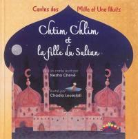 Chtim Chlim et la fille du sultan