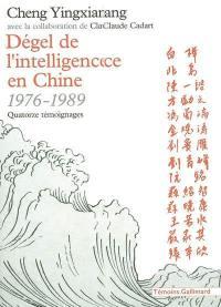 Dégel de l'intelligence en Chine