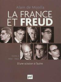 La France et Freud. Volume 2, 1954-1964