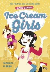 Ice cream girls. Volume 2, Tensions à gogo
