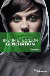 Complex. Volume 3, Génération