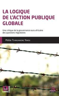 La logique de l'action publique globale