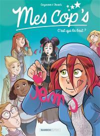Mes cop's. Volume 2, C'est qui la best ?
