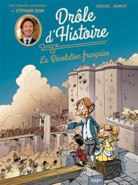 Drôle d'histoire. Volume 1, La Révolution française