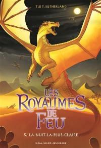 Les royaumes de feu. Volume 5, La nuit-la-plus-claire