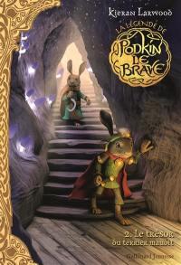La légende de Podkin le brave. Volume 2, Le trésor du terrier maudit