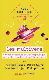 Conversation sur les multivers