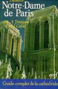 Découvrir Notre-Dame de Paris