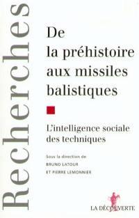 De la préhistoire aux missiles balistiques