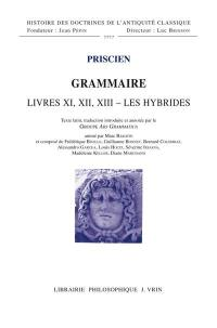 Grammaire, Livres XI, XII, XIII