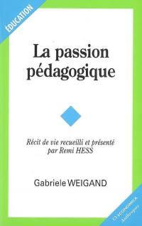 La passion pédagogique