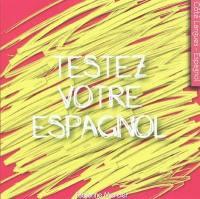 Testez votre espagnol