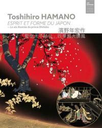 Toshihiro Hamano, esprit et forme du Japon