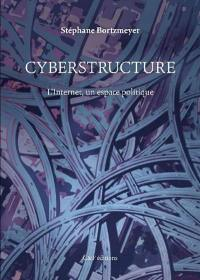 Cyberstructure