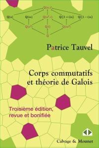 Corps commutatifs et théorie de Galois