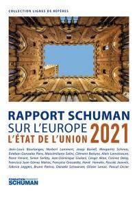 L'état de l'Union : rapport Schuman 2021 sur l'Europe