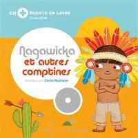 Nagawicka et autres comptines