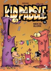 Kid Paddle. Volume 15, Men in blork