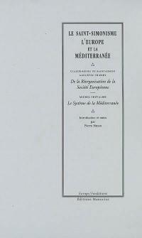 Le saint-simonisme, l'Europe et la Méditerranée