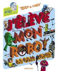 J'élève mon robot de compagnie