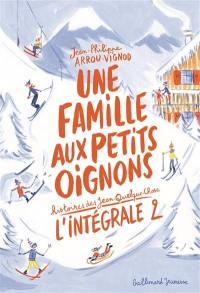 Une famille aux petits oignons. Volume 2,