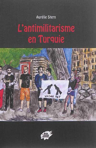 L'antimilitarisme en Turquie