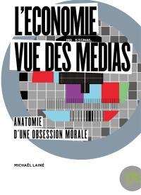 L'économie vue des médias