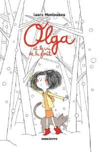 Olga et le cri de la forêt