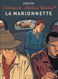 Jérôme K. Jérôme Bloche. Volume 17, La marionnette