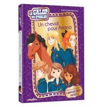 Le galop des étoiles. Volume 1, Un cheval pour Ariana