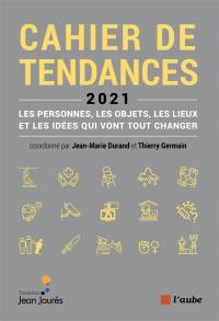 Cahier de tendances 2021