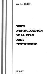 Guide d'introduction de la CFAO dans l'entreprise