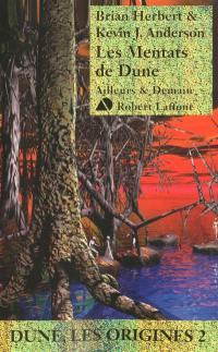 Dune, les origines. Volume 2, Les Mentats de Dune