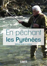 En pêchant les Pyrénées