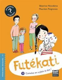 Les énigmes de Futékati. Volume 8, Cumulus en a plein le dos !