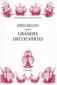 Idées reçues sur les grandes découvertes