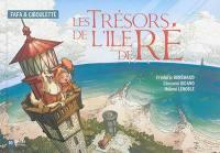 Fafa & Ciboulette, Les trésors de l'île de Ré