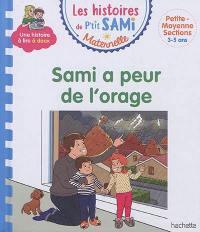 Sami a peur de l'orage
