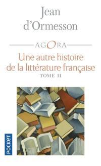 Une autre histoire de la littérature. Volume 2,